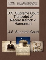 U.S. Supreme Court Transcript of Record Karrick V. Hannaman
