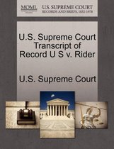 U.S. Supreme Court Transcript of Record U S V. Rider