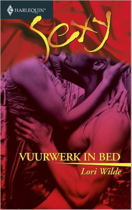 Harlequin Sexy 122 - Vuurwerk in bed - Lori Wilde |