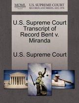 U.S. Supreme Court Transcript of Record Bent V. Miranda