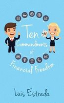 Ten Commandments of Financial Freedom