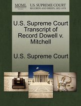 U.S. Supreme Court Transcript of Record Dowell V. Mitchell