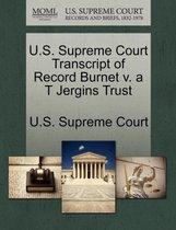 U.S. Supreme Court Transcript of Record Burnet V. A T Jergins Trust