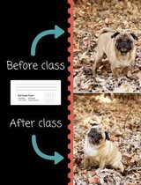 Pug Before & After Class Graph Paper Composition Book