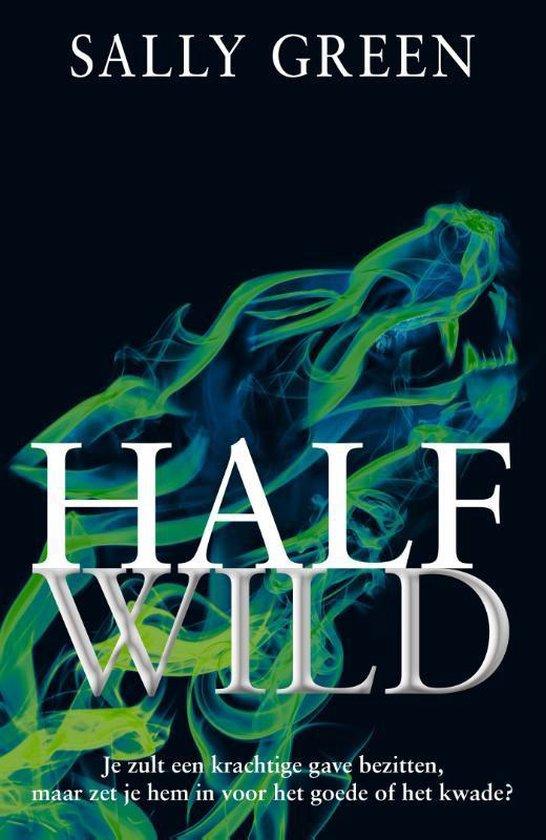Half wild - Sally Green | Fthsonline.com