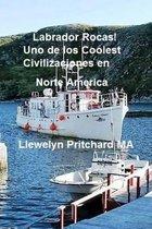 Labrador Rocas! Uno de Los Coolest Civilizaciones En Norte America