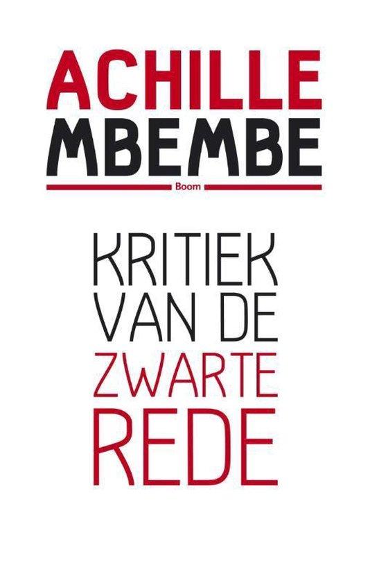 Kritiek van de zwarte rede - Achille Mbembe |