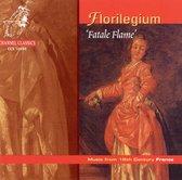 Fatale Flame / Florilegium