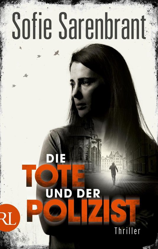 Boek cover Die Tote und der Polizist van Sofie Sarenbrant (Onbekend)