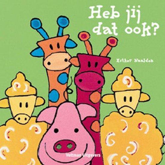 Cover van het boek 'Heb jij dat ook ?' van Esther Naalden