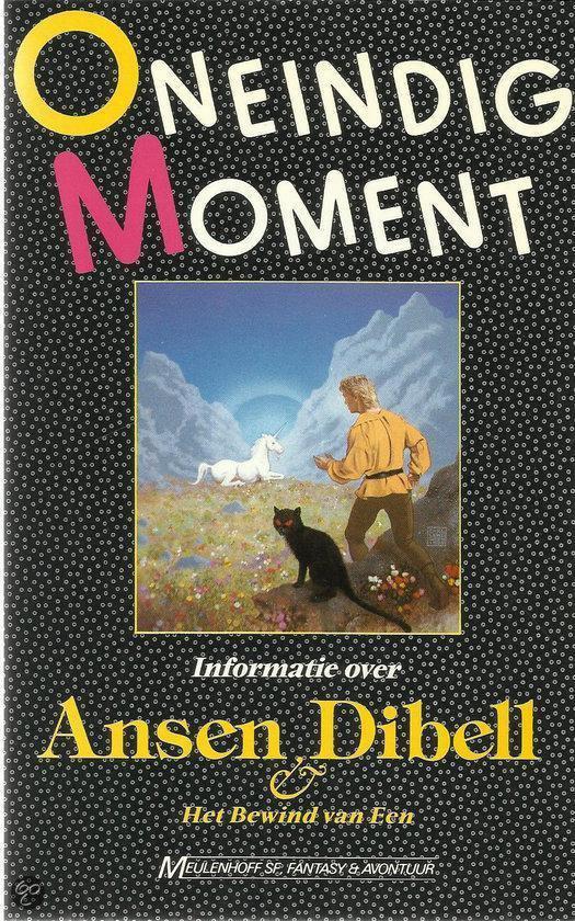 Oneindig moment. Informatie over Ansen Dibell Het Bewind van Een - none  