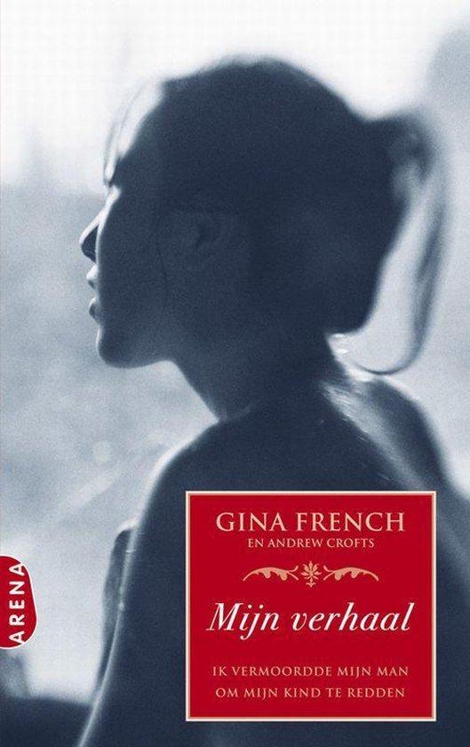 Mijn Verhaal - Gina French |
