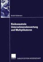 Risikoneutrale Unternehmensbewertung Und Multiplikatoren