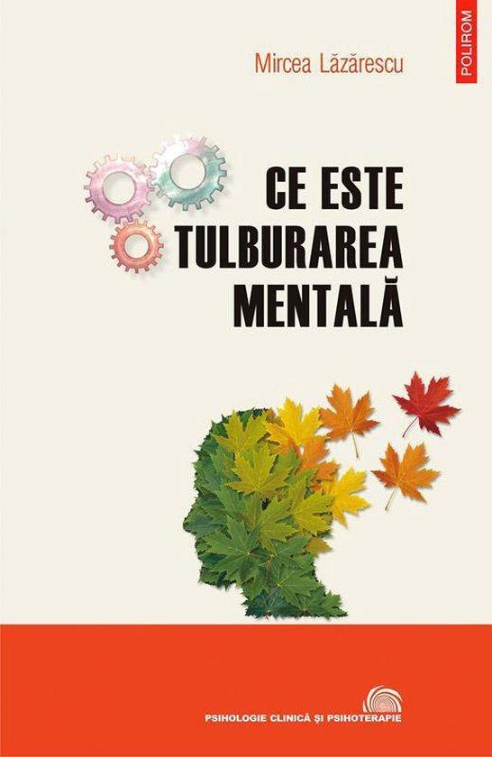 Ce este tulburarea mentală: evoluționism, cultură, psihopatologie