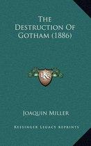 The Destruction of Gotham (1886)