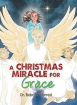A Christmas Miracle for Grace