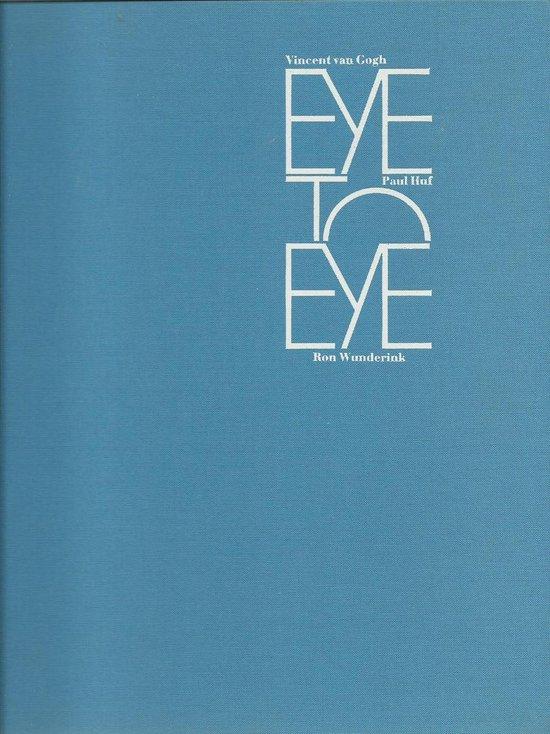 Paul Huf 'Eye to eye' (Nederlandstalige editie) - Paul Huf  