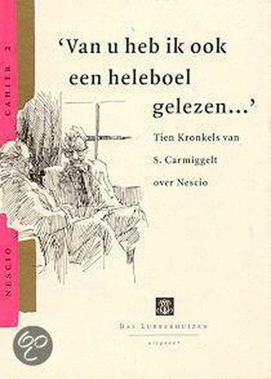 Cover van het boek ''Van u heb ik ook een heleboel gelezen...'' van S. Carmiggelt
