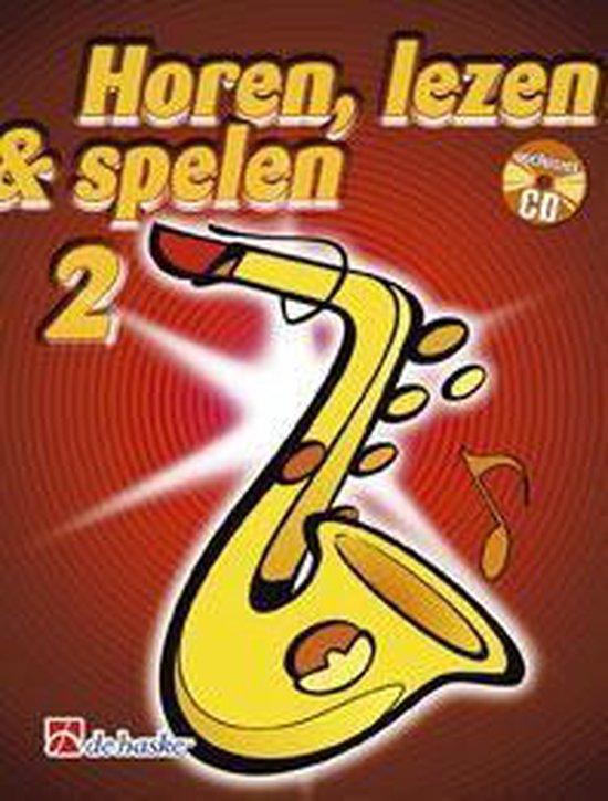 Horen Lezen Spelen 2 Altsaxofoon - J.J.P. Kastelein | Fthsonline.com