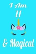 I Am 11 & Magical