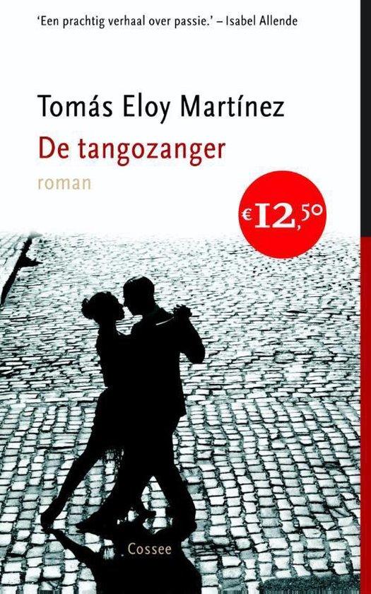 De tangozanger - Tomas Eloy Martinez  