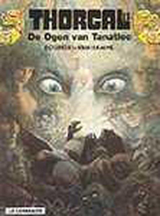 Thorgal 011: De ogen van Tanatloc - Grzegorz Rosinski |