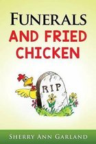 Funerals and Fried Chicken