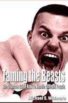 Taming the Beasts