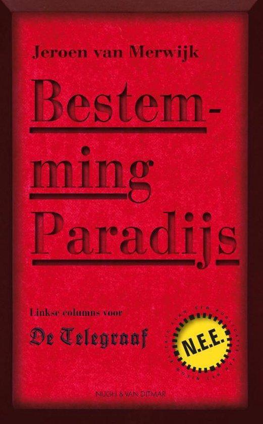 Bestemming Paradijs - Jeroen van Merwijk pdf epub