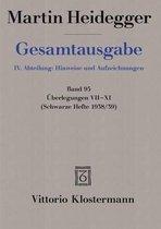 Martin Heidegger, Uberlegungen VII - XI (Schwarze Hefte 1938/39)