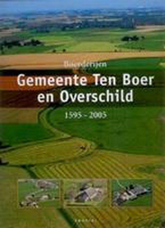De Boerderijen in de Gemeente Ten Boer en Overschild - P. Pastoor pdf epub