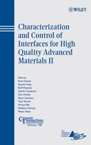 Characterization and Control of Interfaces for High Quality Advanced Materials II