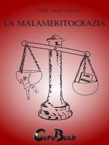 La Malameritocrazia