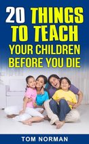 Omslag 20 Things To Teach Your Children Before You Die