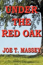 Under The Red Oak