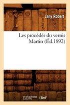 Les procedes du vernis Martin (Ed.1892)