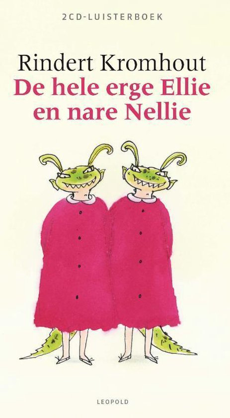 Hele erge Ellie en nare Nellie [2CD] - Rindert Kromhout  