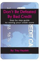 Don't be Defeated by Bad Cedit