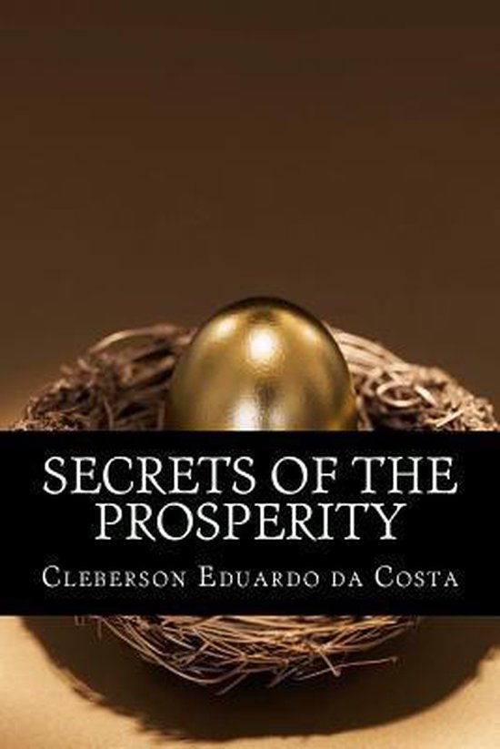 Secrets of the Prosperity