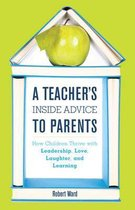 A Teacher's Inside Advice to Parents