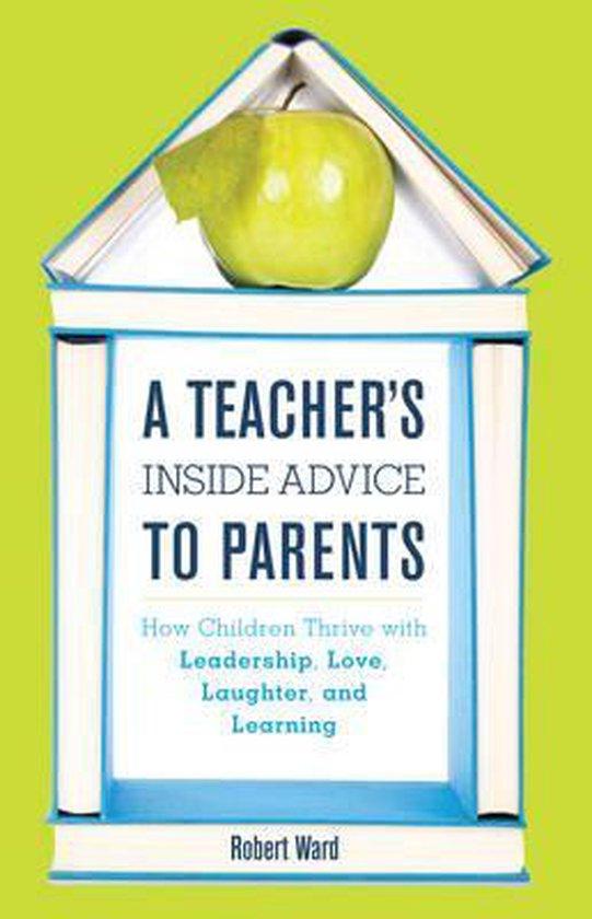 A Teacher's Inside Advice to Parents