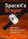 SpaceX's Dragon: America's Next Generation Spacecraft