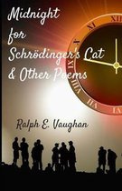 Midnight for Schr dinger's Cat & Other Poems