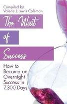 The Wait of Success