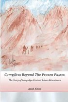 Campfires Beyond the Frozen Passes