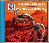 Was ist was Hörspiel-CD: Expedition zum Mars/ Kometen und Asteroiden