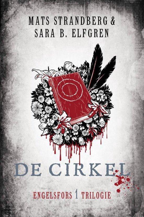 Engelsfors-trilogie - De cirkel - Mats Strandberg  