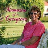 Memories of a Caregiver