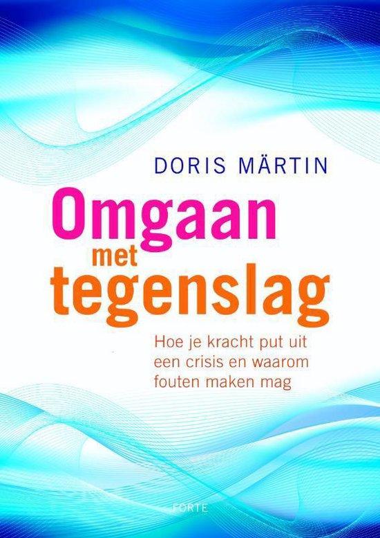 Omgaan Met Tegenslag - Doris Märtin |