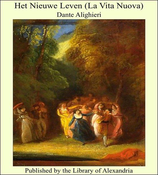Het Nieuwe Leven (La Vita Nuova) - Dante Alighieri |
